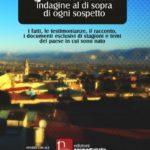 """""""Gli anastasiani, indagine al di sopra di ogni sospetto"""" il libro/inchiesta di Francesco De Rosa sul paese dei suoi natali"""