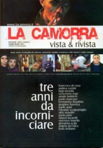 La prima rivista in Italia sul fenomeno della camorra