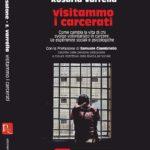 """""""Visitammo i carcerati"""" è una testimonianza straordinaria e diretta di Anna Ansalone e Rosaria Varrella"""